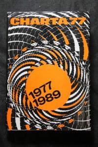 náhled knihy - Charta 77 : 1977-1989 : od morální k demokratické revoluci : dokumentace