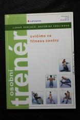 náhled knihy - Osobní trenér : cvičíme ve fitness centru
