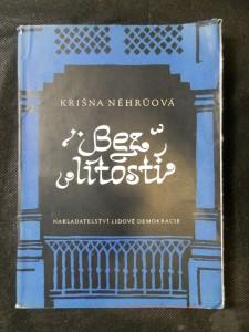 náhled knihy - Bez lítosti : Vzpomínky Krišny Néhrúové