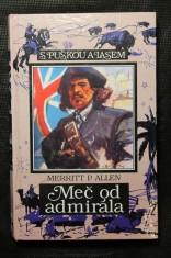 náhled knihy - Meč od admirála : román o dobytí Panamy