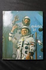 náhled knihy - Společný let : o letu první mezinárodní kosmonautické posádky