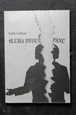 náhled knihy - Carlo Goldoni, Sluha dvou pánů = Carlo Goldoni, Il servitore di due padroni : komedie non plus ultra : premiéry 23. a 24. září 2000