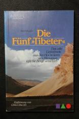 náhled knihy - Die Funf Tibeter. Das alte Geheimnis aus den Hochtälern des Himalaya lässt Sie Berge versetzen.