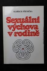 náhled knihy - Sexuální výchova v rodině : radost být matkou a také otcem