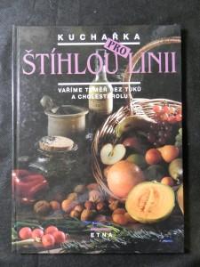 náhled knihy - Kuchařka pro štíhlou linii : Vaříme téměř bez tuků a cholesterolu