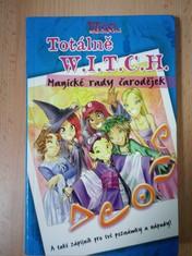 náhled knihy - Totálně  W.I.T.C.H. : Magické rady čarodějek