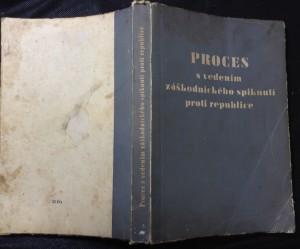 náhled knihy - Proces s vedením záškodnického spiknutí proti republice : Horáková a společníci Horáková a společníc