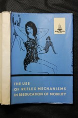 náhled knihy - The use of reflex mechanisms in reeducation of mobility : proceeding of the International symposium of rehabilitation in neurology, Prague 196
