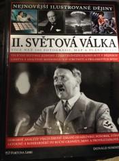 náhled knihy - II. světová válka : vylíčení historie jednoho z nejstrašnějších konfliktů v dějinách lidstva s analýzou rozhodujících střetnutí a přelomových bitev