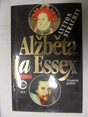 náhled knihy - Alžběta a Essex : tragický příběh
