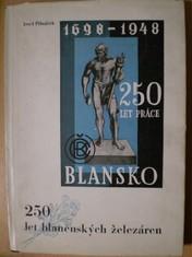 náhled knihy - 250 let blanenských železáren, věnování autora