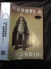 náhled knihy - Roboti a Androidi : antologie vědeckofantastických povídek