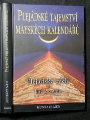 náhled knihy - Plejádské tajemství mayských kalendářů : velký cyklus Plejád a klíč k osudu