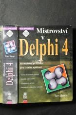 náhled knihy - Mistrovství v Delphi 4 : kompletní průvodce pro tvorbu aplikací