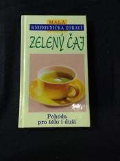 náhled knihy - Zelený čaj. Pohoda pro tělo i duši