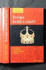 náhled knihy - Evropa králů a císařů : významní panovníci a vládnoucí dynastie od 5. století do současnosti