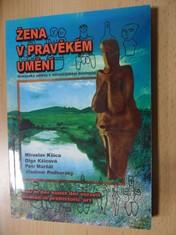 náhled knihy - Žena v pravěkém umění : Moravské nálezy v euroasijském kontextu