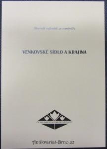 náhled knihy - Venkovské sídlo a krajina : sborník referátů ze semináře konaného 13.-14. června 2006 v Zubrnicích