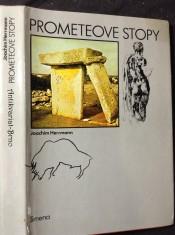 náhled knihy - Prometeove stopy : z lona prírody k výšinám dejín