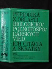 náhled knihy - Periodiká z oblasti biologicko-poľnohospodárskych vied, ich citácia a skratky