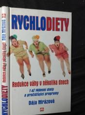 náhled knihy - Rychlodiety : redukce váhy v několika dnech : 1 až 14denní diety a pročišťující programy