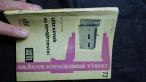 náhled knihy - Ultrazvuk ve strojírenství : Určeno kvalifikovaným dělníkům, mistrům a dílenským technologům i pro žáky odb. škol