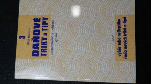 náhled knihy - Daňové triky a tipy, aneb, Výběr toho nejlepšího a řada nových triků a tipů