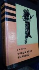 náhled knihy - Tvrdá pěst Tuáregů