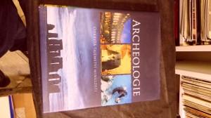 náhled knihy - Archeologie : odkrytá tajemství minulosti